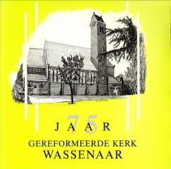 - 75 Jaar Gereformeerde kerk Wassenaar