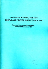- The Dutch in crisis, 1585 - 1588. People and politics in Leicester's time. Papers of the anual Symposium, held on 27 November 1987