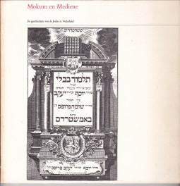 - Mokum en Mediene. De geschiedenis van de Joden in Nederland