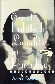 Afbeelding van tweedehands boek: EYMAN, SCOTT-Ernst Lubitsch laughter in paradise