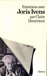 Afbeelding van tweedehands boek: DEVARRIEUX, CLAIRE-Joris Ivens, entretien avec Claire Devarrieux