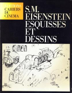 Afbeelding van tweedehands boek: AUMONT, JACQUES...ET AL (réalisé par)-S.M. Eisenstein Esquisses et dessins