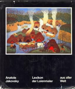 Afbeelding van tweedehands boek: JAKOVSKY, ANATOLE-Lexikon der Laienmaler aus aller Welt / Lexicon of the world