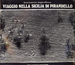 Afbeelding van tweedehands boek: LAURETTA, ENZO; PITRONE, ANGELO-Viaggio nella Sicilia di Pirandello