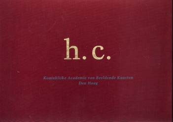 Afbeelding van tweedehands boek: TOORENBURG, CARMEN C. VAN ; GILS, MARIANNE VAN-Honoris causa. Ereleden van de Koninklijke Academie van Beeldende Kunsten Den Haag