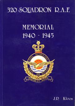 Afbeelding van tweedehands boek: KLOOS, J.P-320 Squadron R.A.F. Memorial 1940 - 1945