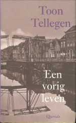 Afbeelding van tweedehands boek: TELLEGEN, TOON-Een vorig leven