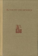 Afbeelding van tweedehands boek: HAGEN, LOUIS E-Ik vocht om Arnhem. Dagboek van een zweefvliegtuig-piloot