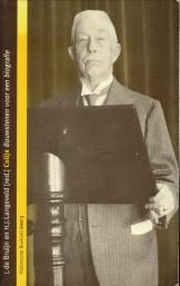 Afbeelding van tweedehands boek: BRUIJN, J. DE; LANGEVELD, H.J. (REDACTIE)-Colijn. Bouwstenen voor een biografie