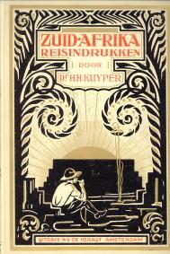 Afbeelding van tweedehands boek: KUYPER, DR. H.H-Zuid-Afrika reisindrukken