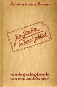 Afbeelding van tweedehands boek: BOVEN, ADRIAAN VAN-Jan Jansen in bezet gebied. Oorlogsdagboek van een ambtenaar
