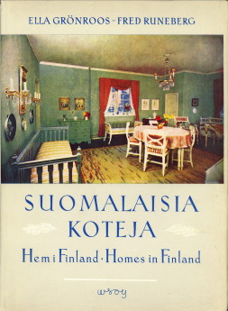 Afbeelding van tweedehands boek: GRÖNROOS, ELLA; RUNEBER, FRED-Suomalaisia Koteja - Hem i Finland - Homes in Finland