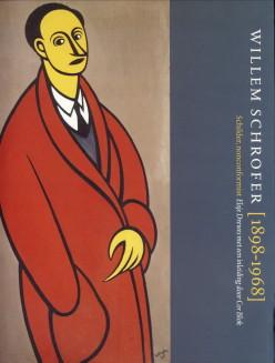 Afbeelding van tweedehands boek: DREWES, ELSJE-Willem Schofer (1898 - 1968) schilder, nonconformist