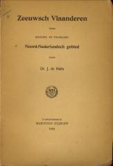Afbeelding van tweedehands boek: HULLU, Dr. J. DE-Zeeuwsch Vlaanderen door historie en volksaard Noord-Nederlandsch gebied