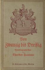 Afbeelding van tweedehands boek: FONTANE, THEODOR-Von zwanzig bis dreissig. Autobiographisches