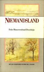 Afbeelding van tweedehands boek: BLAAUWENDRAAD-DOORDUIJN, DUKE-Niemandsland