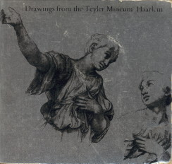 REGTEREN ALTENA, I.Q. VAN; WARD-JACKSON, P.W. (CATALOGUE BY) - Drawings from the Teyler Museum, Haarlem